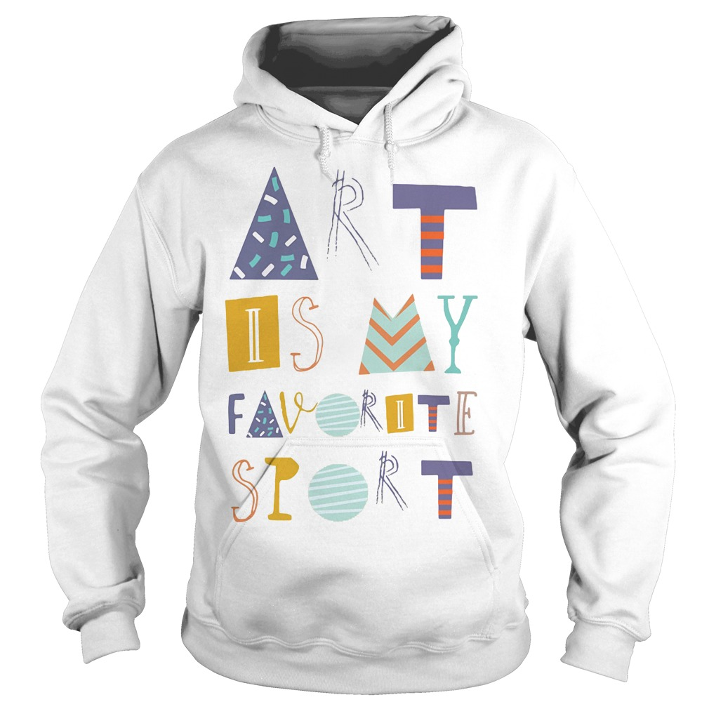 Official Art is my favorite sport graphics Hoodie