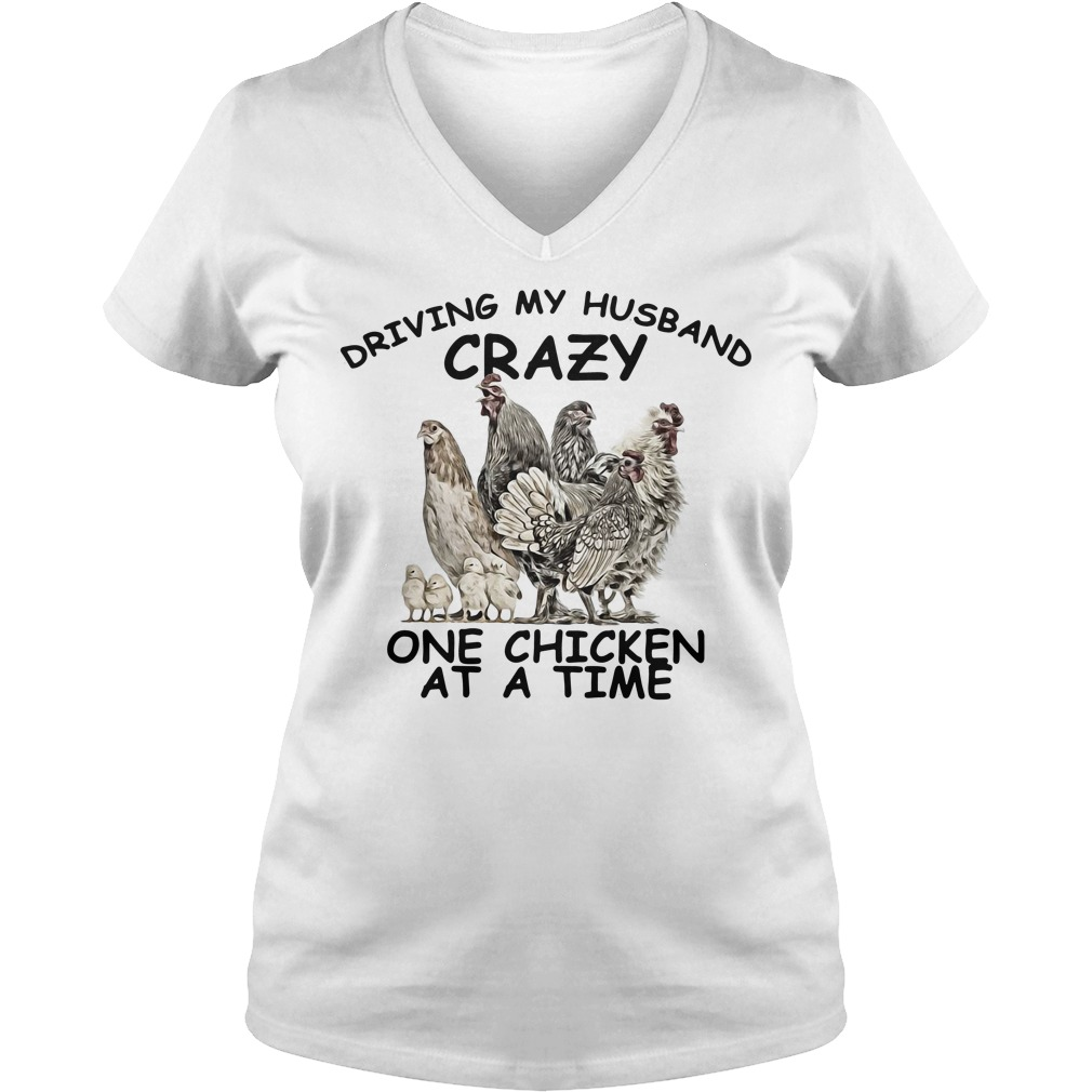 Official Driving my husband crazy on chicken at a time V-neck t-shirt