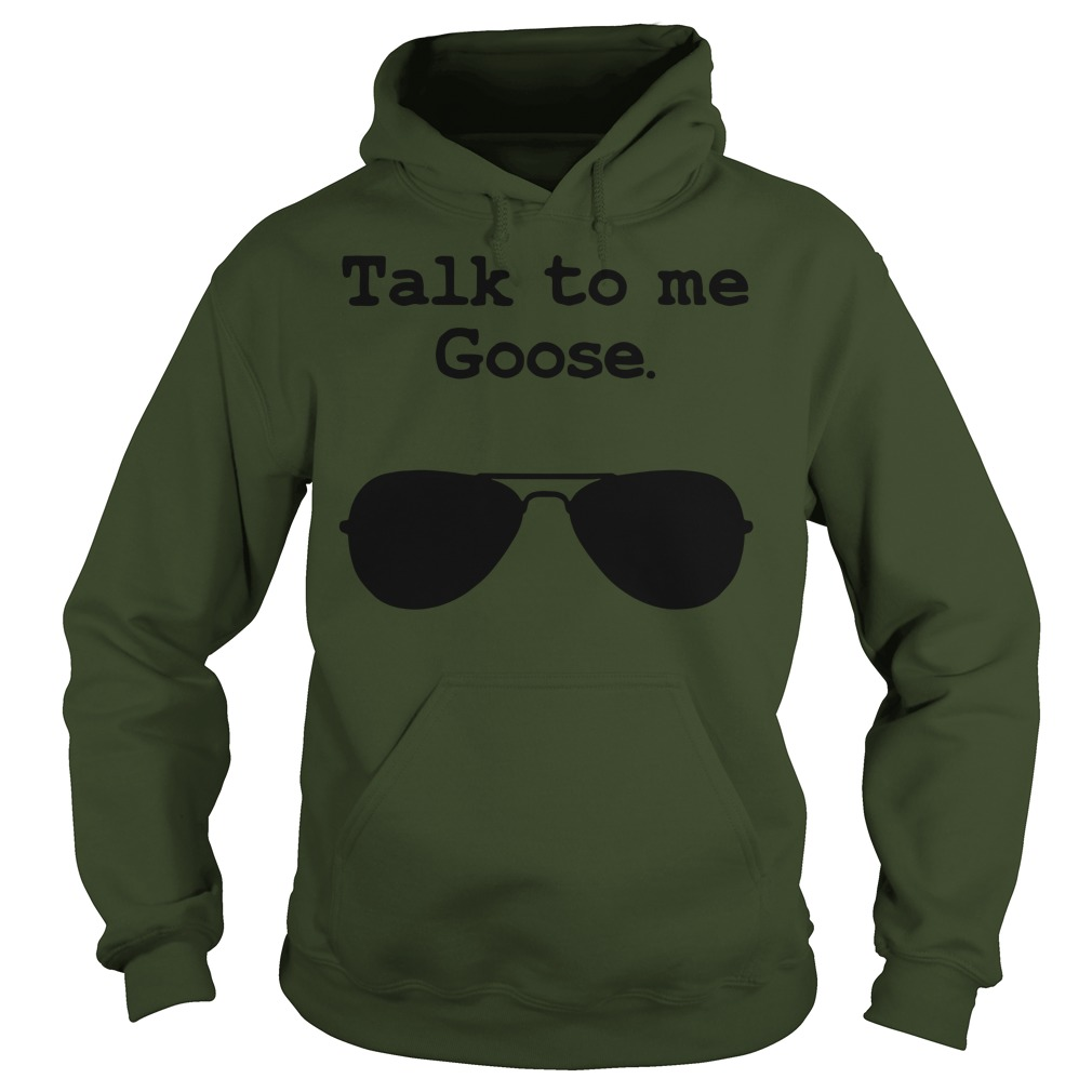 Official Talk to me Goose women's Hoodie