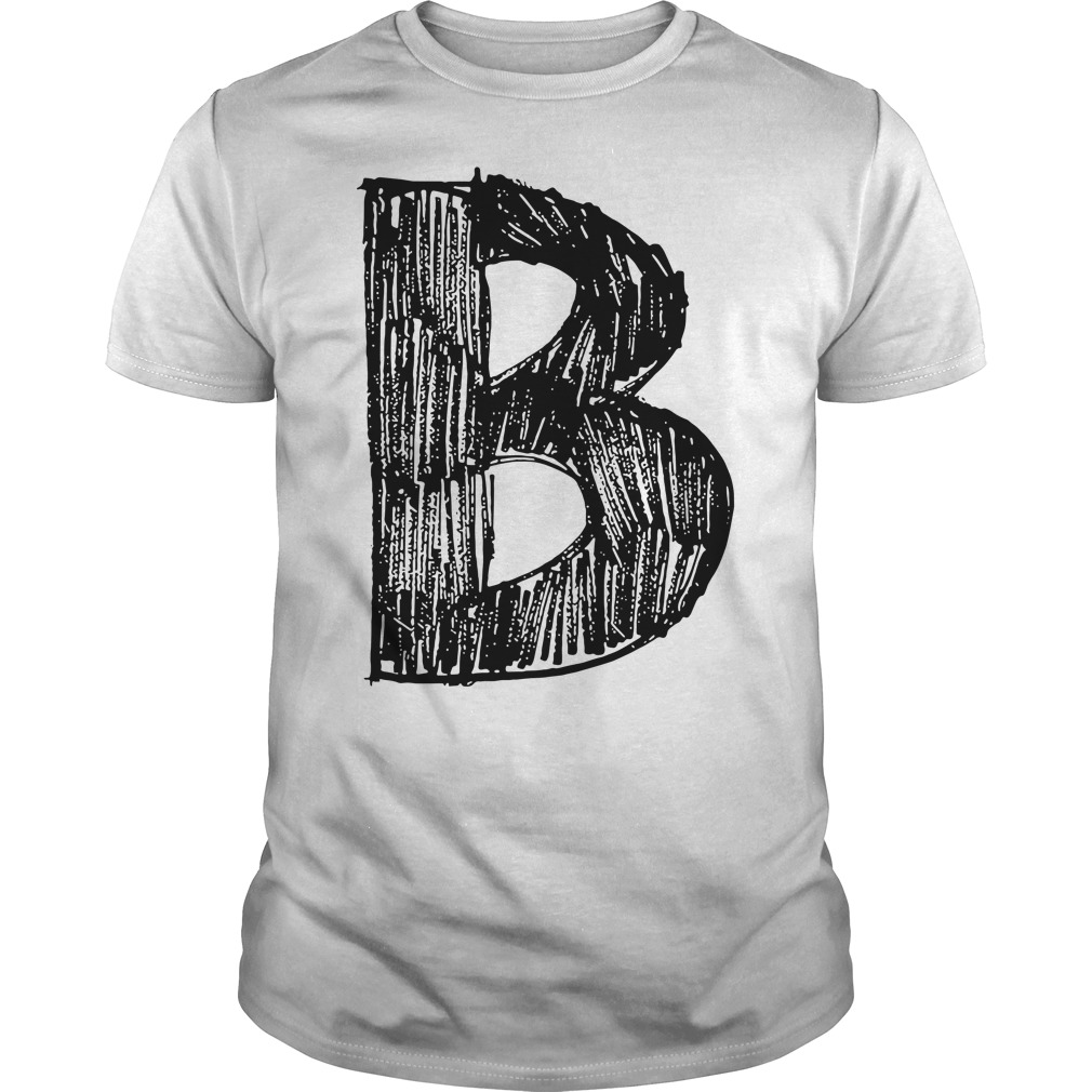 Official the B team the B stands 4 Best Guys tee