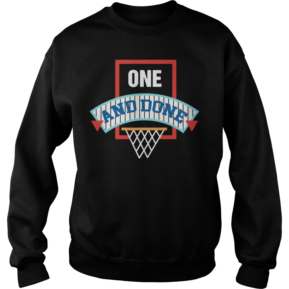 One and Done 2018 Sweater