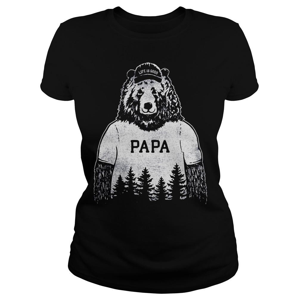 Papa bear Life is good Ladies tee