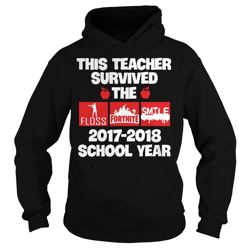 This teacher survived 2017 2018 school year teacher Hoodie