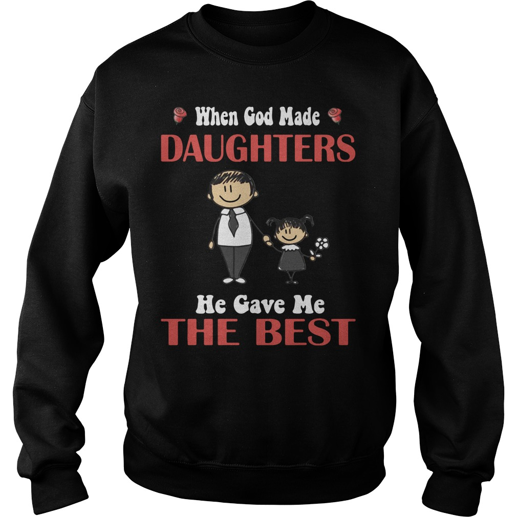 When God made Daughters He gave me the best Sweater