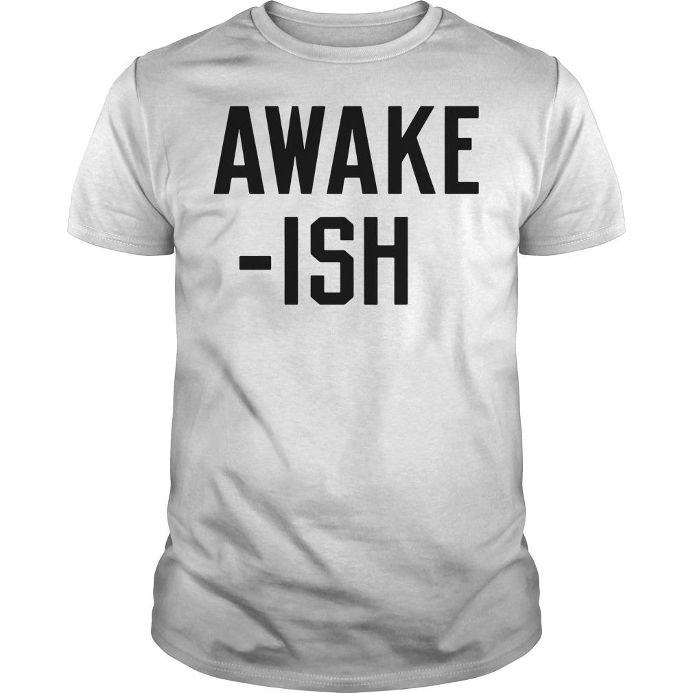 Awake-ish Guys tee