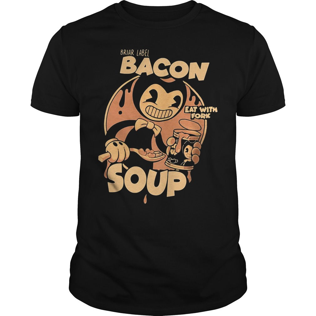 Briar Label Bacon Soup Eat With Fork Guys tee