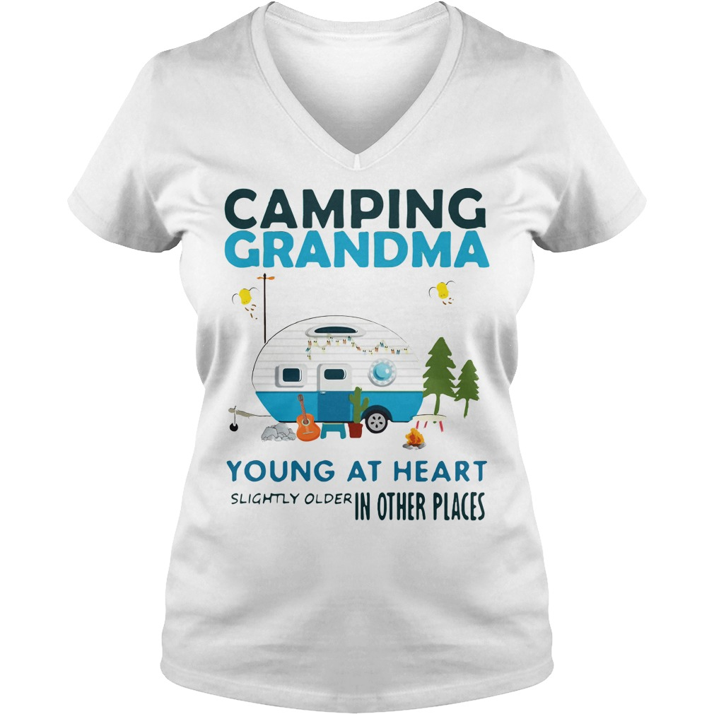 Camping Grandma young at heart slightly older other places V-neck