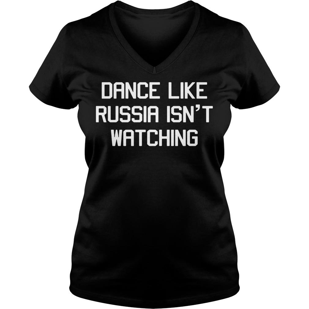 Dance Like Russia Isn't Watching V-neck