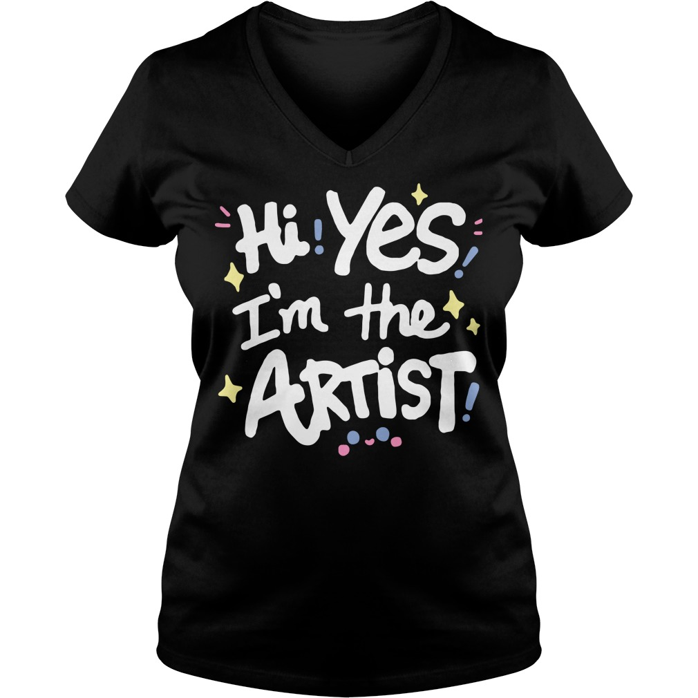 Hi Yes I'm The Artist V-neck