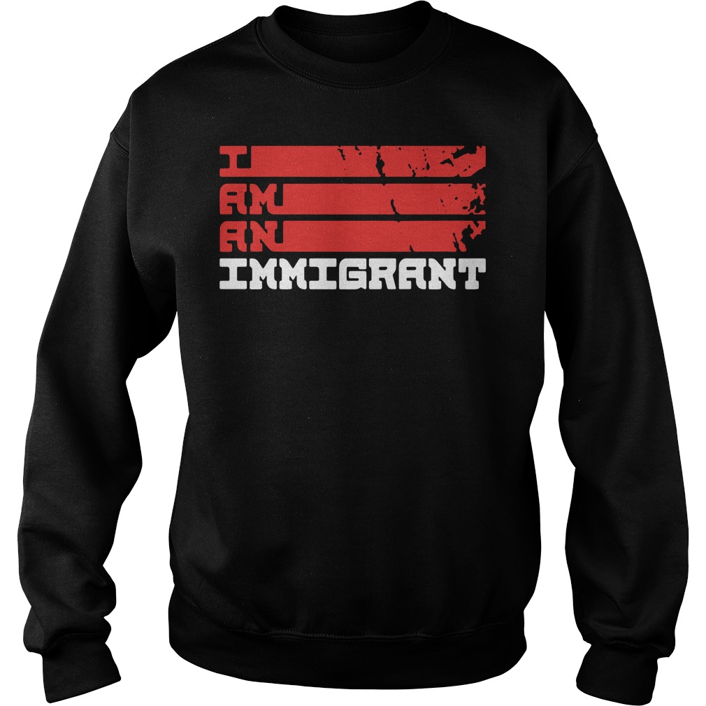 I am an immigrant Sweater