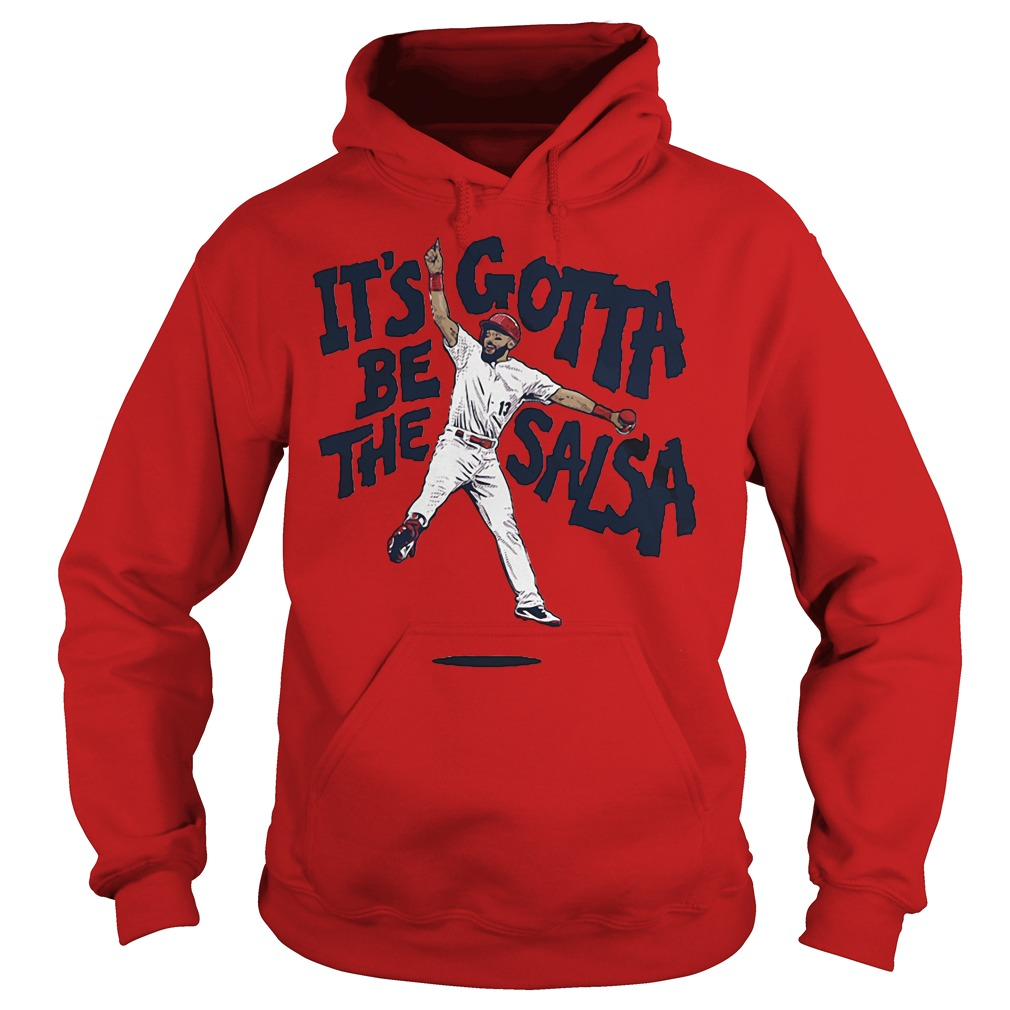 It's Gotta Be The Salsa Hoodie red