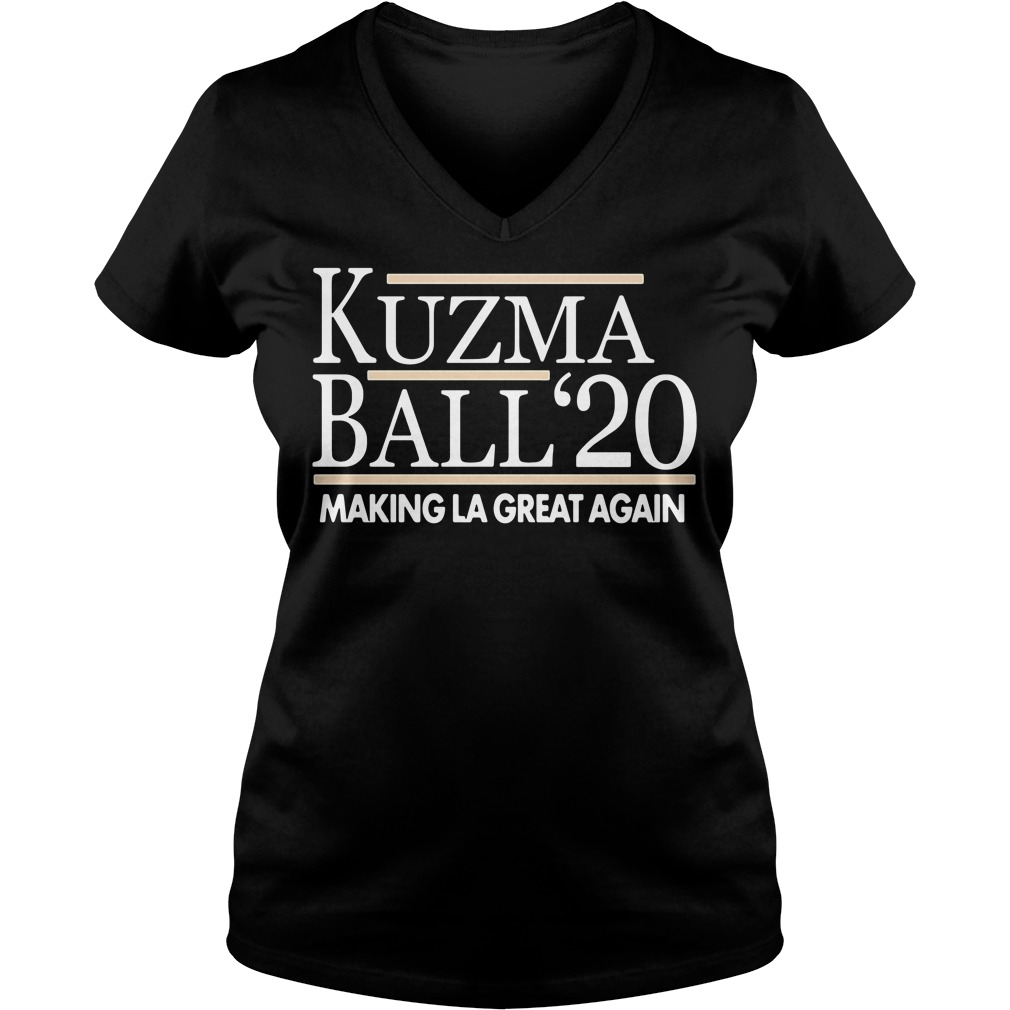Kuzma Ball 20 Make LA Great Again V-neck