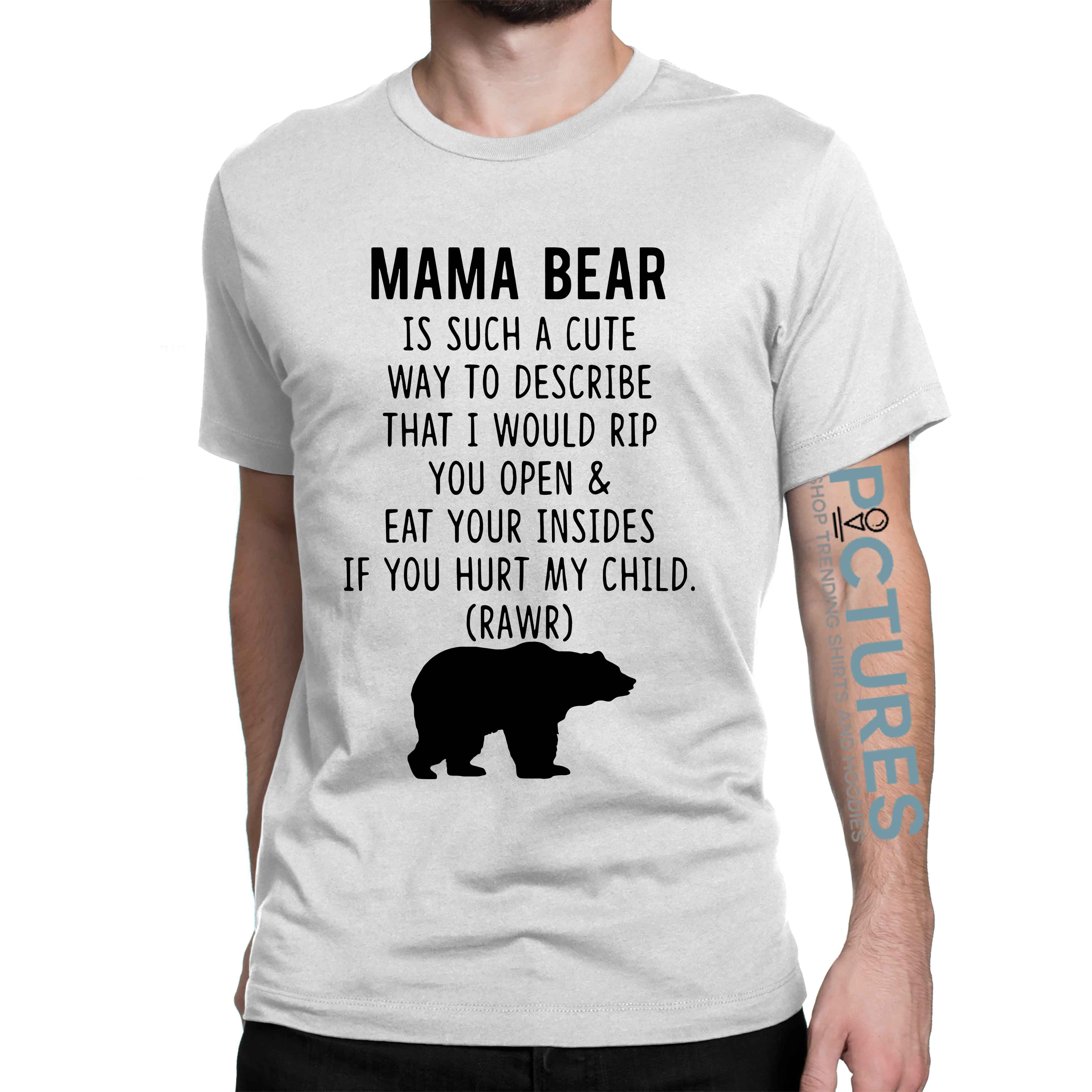 Mama Bear is such a cute way to describe shirt