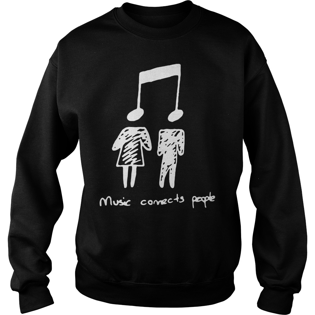 Music connecting people Sweater