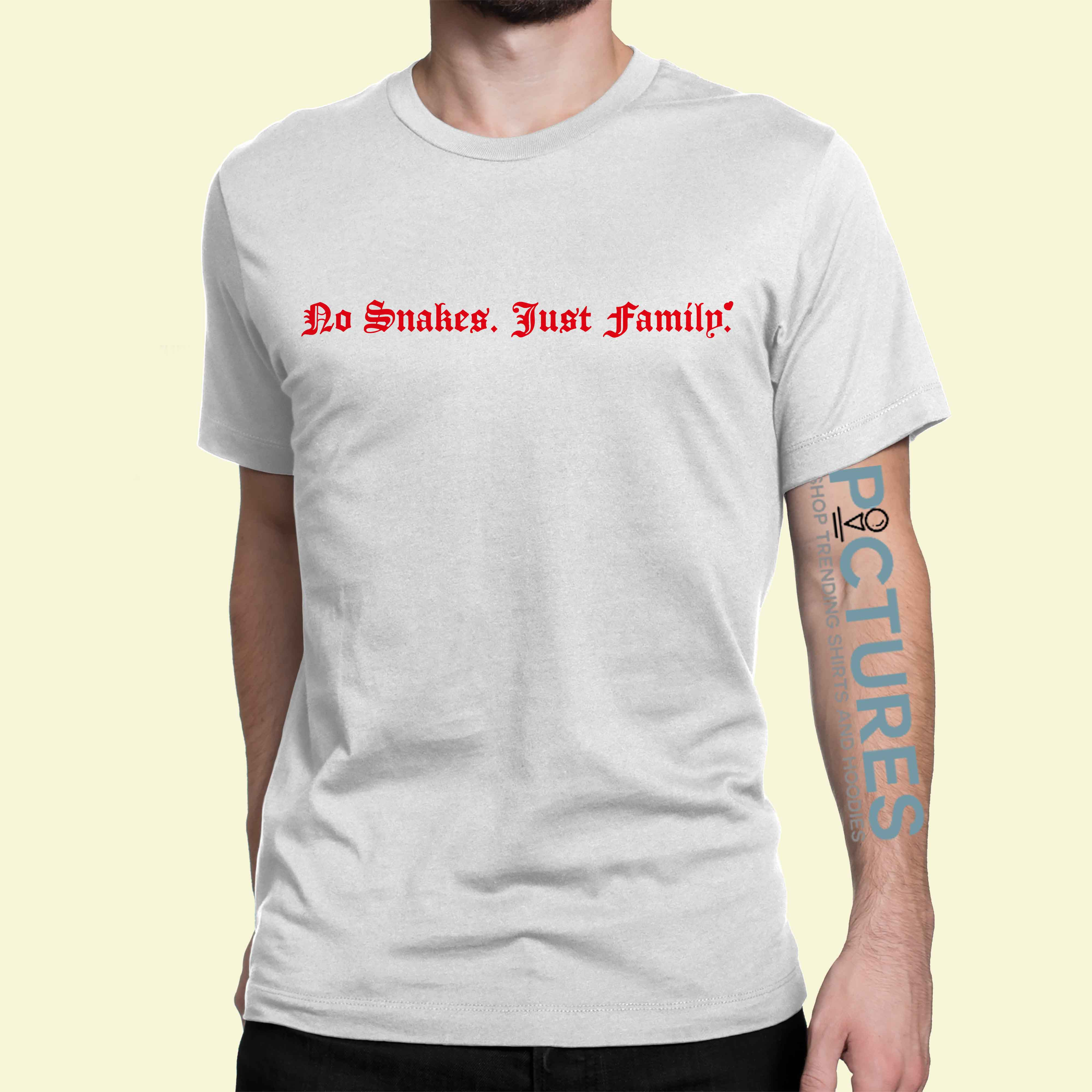 No snakes just family shirt