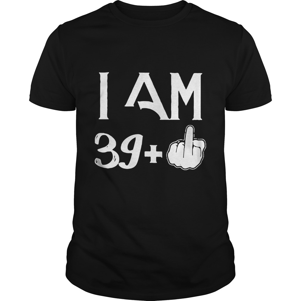 Official I am 40 years old Guys tee