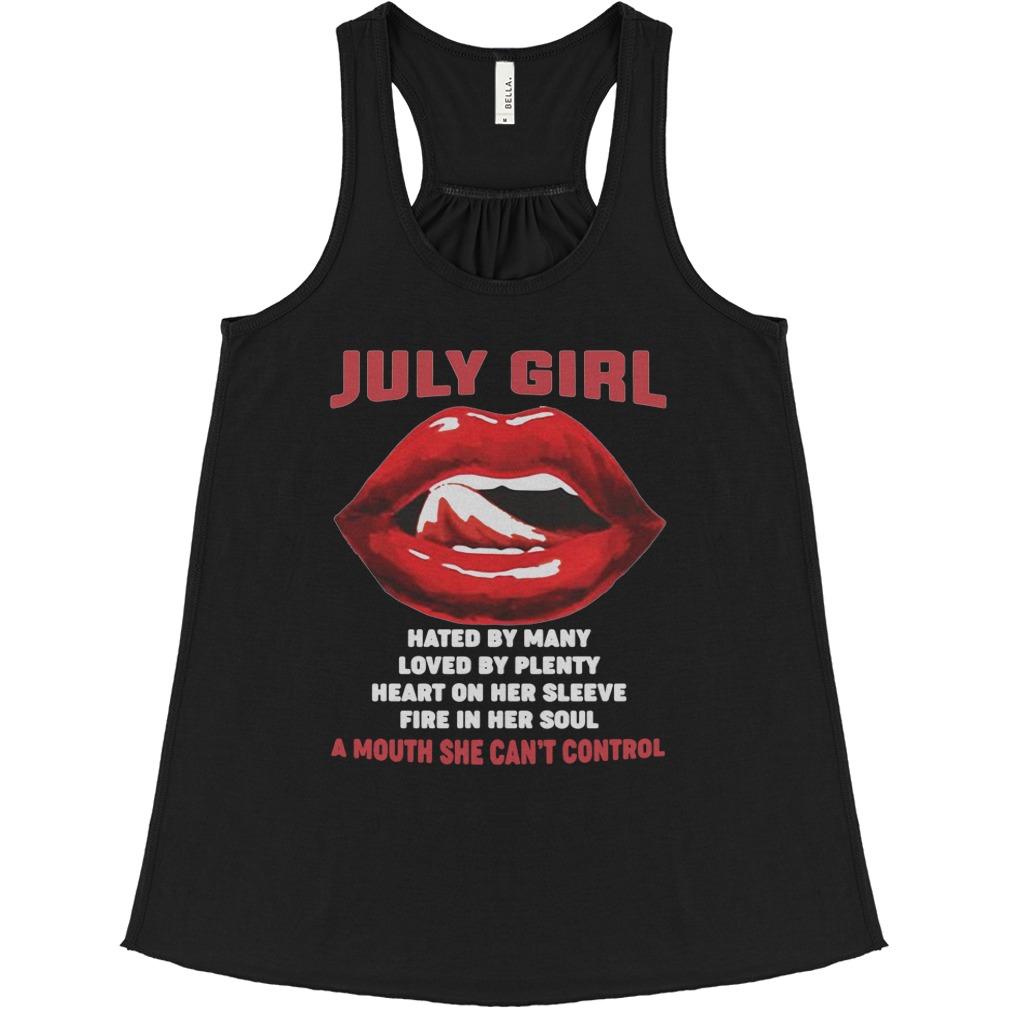 Official July girl hated loved heart fire plenty lips Flowy tank