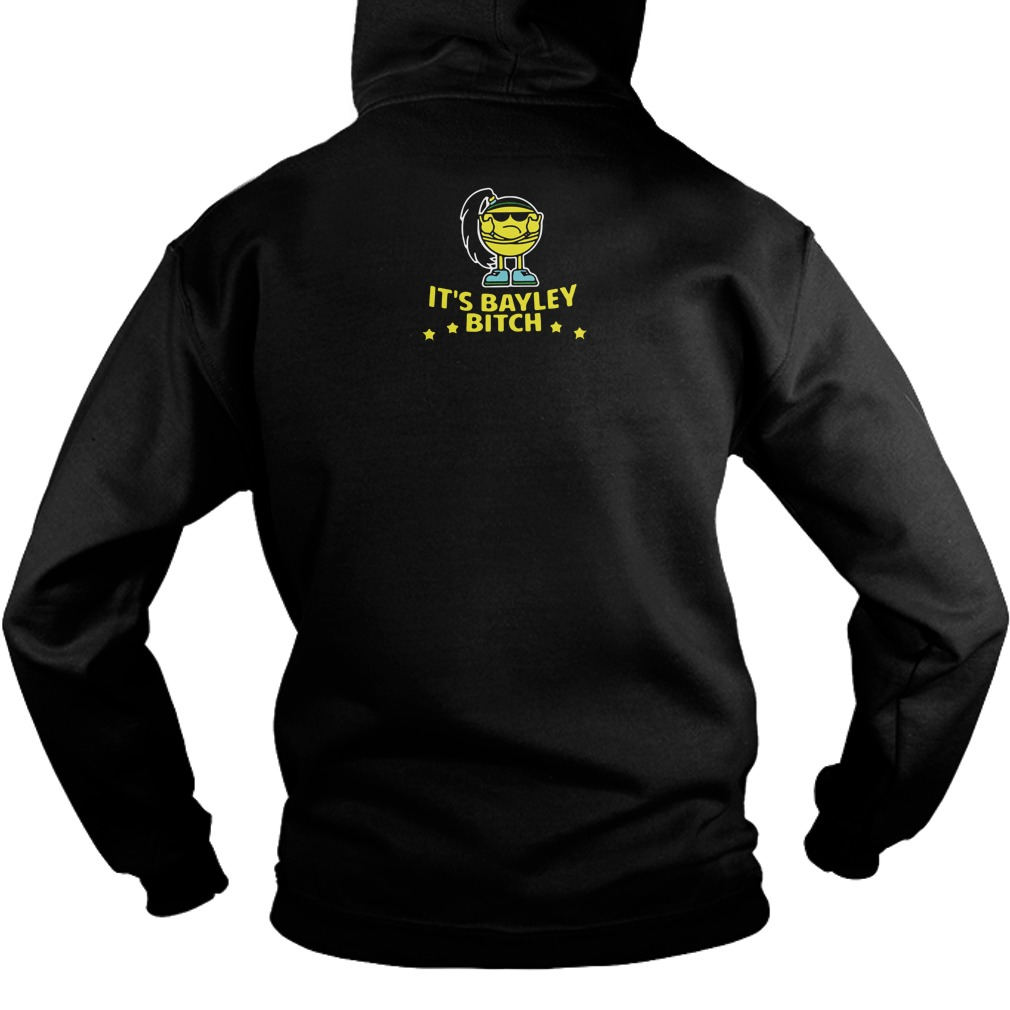 Official You Ain't Shit Heel Bayley WWE Hoodie (back)