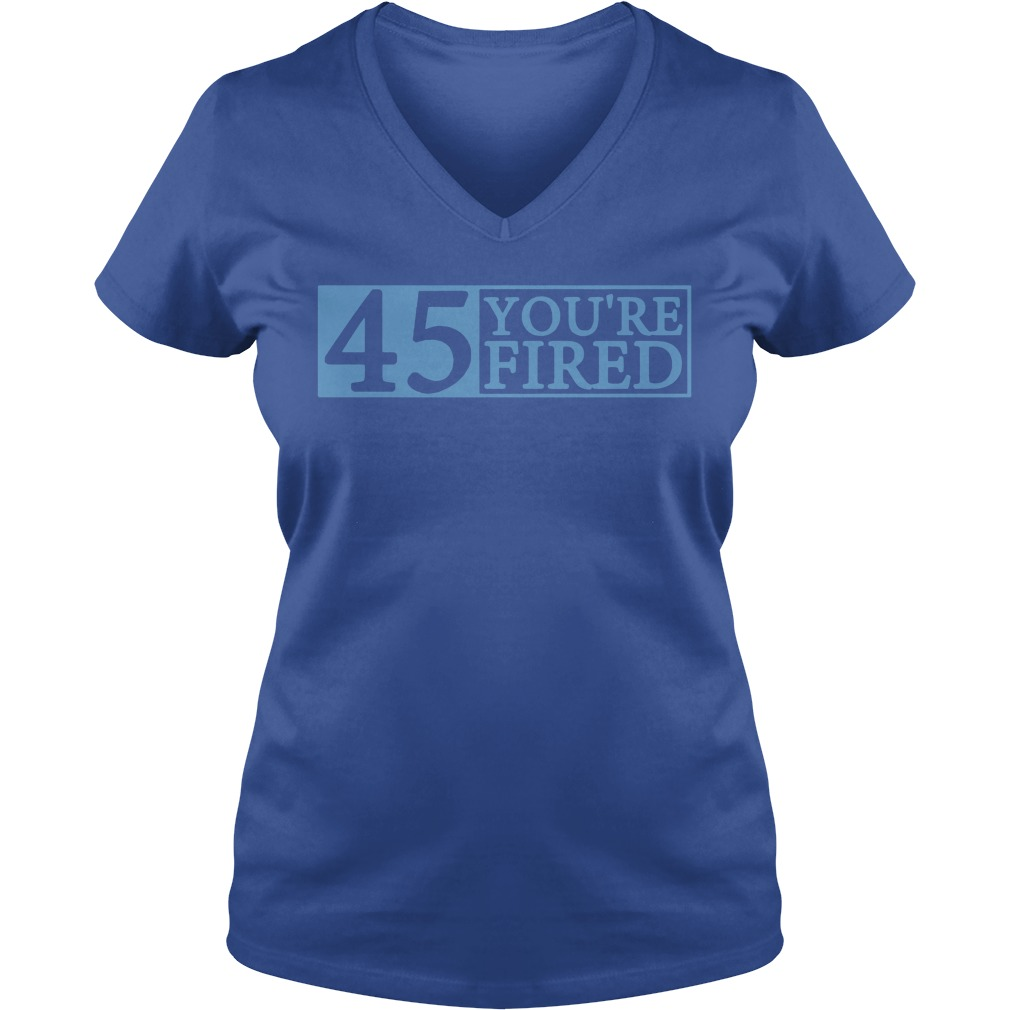 Official You're fired Impeach 45 V-neck t-shirt