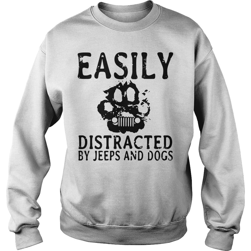 Paw Easily distracted by jeeps and dogs Sweater