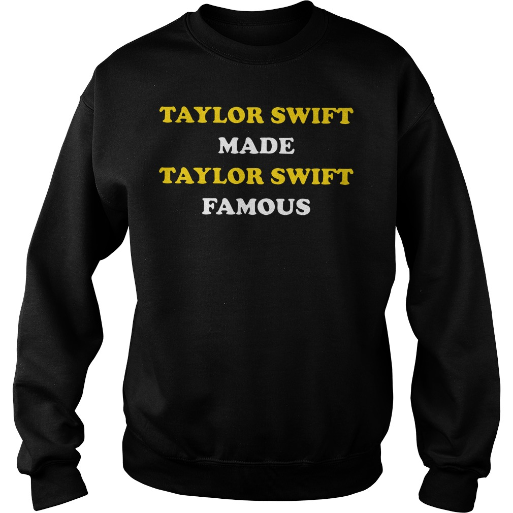 Taylor Swift Made Taylor Swift Famous Sweater