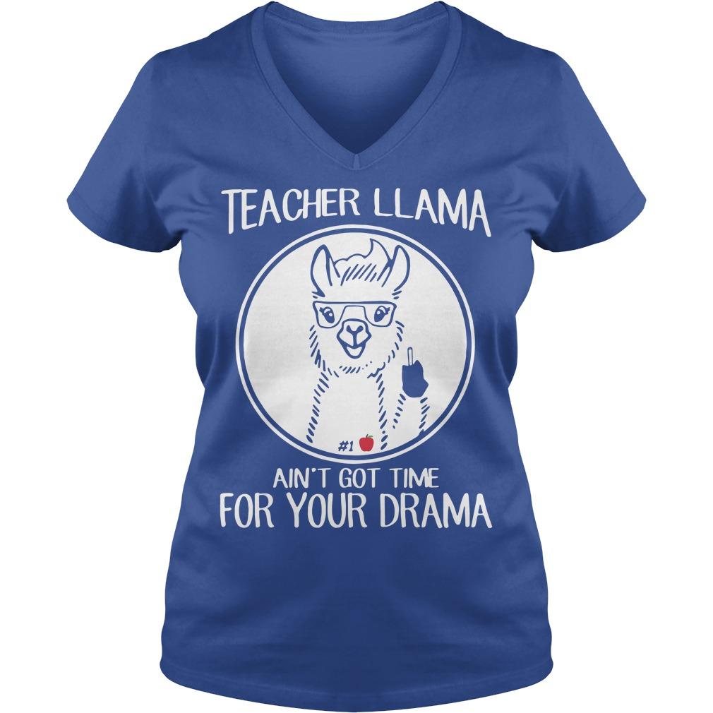 Teacher LLama Ain't Got Time For Your Drama V-neck