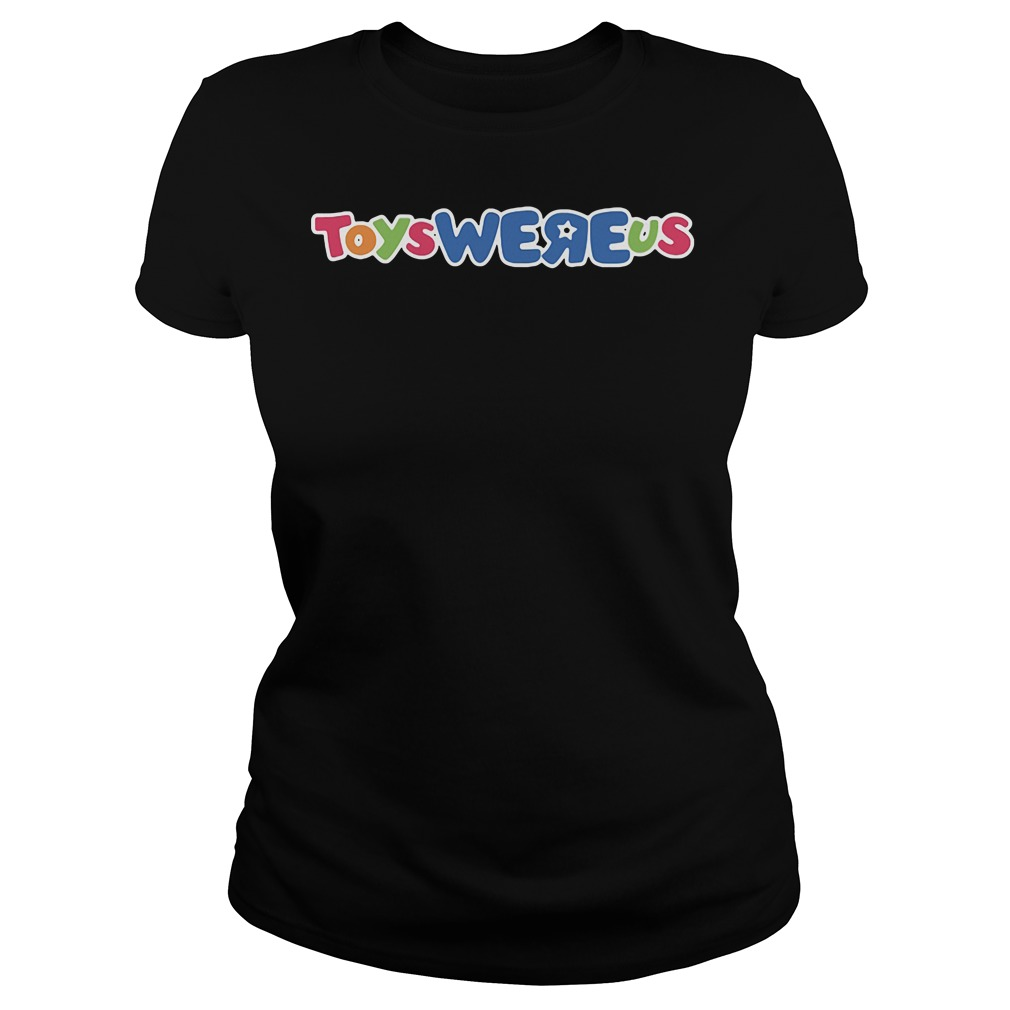 Toys Were Us Toys R Us Ladies tee