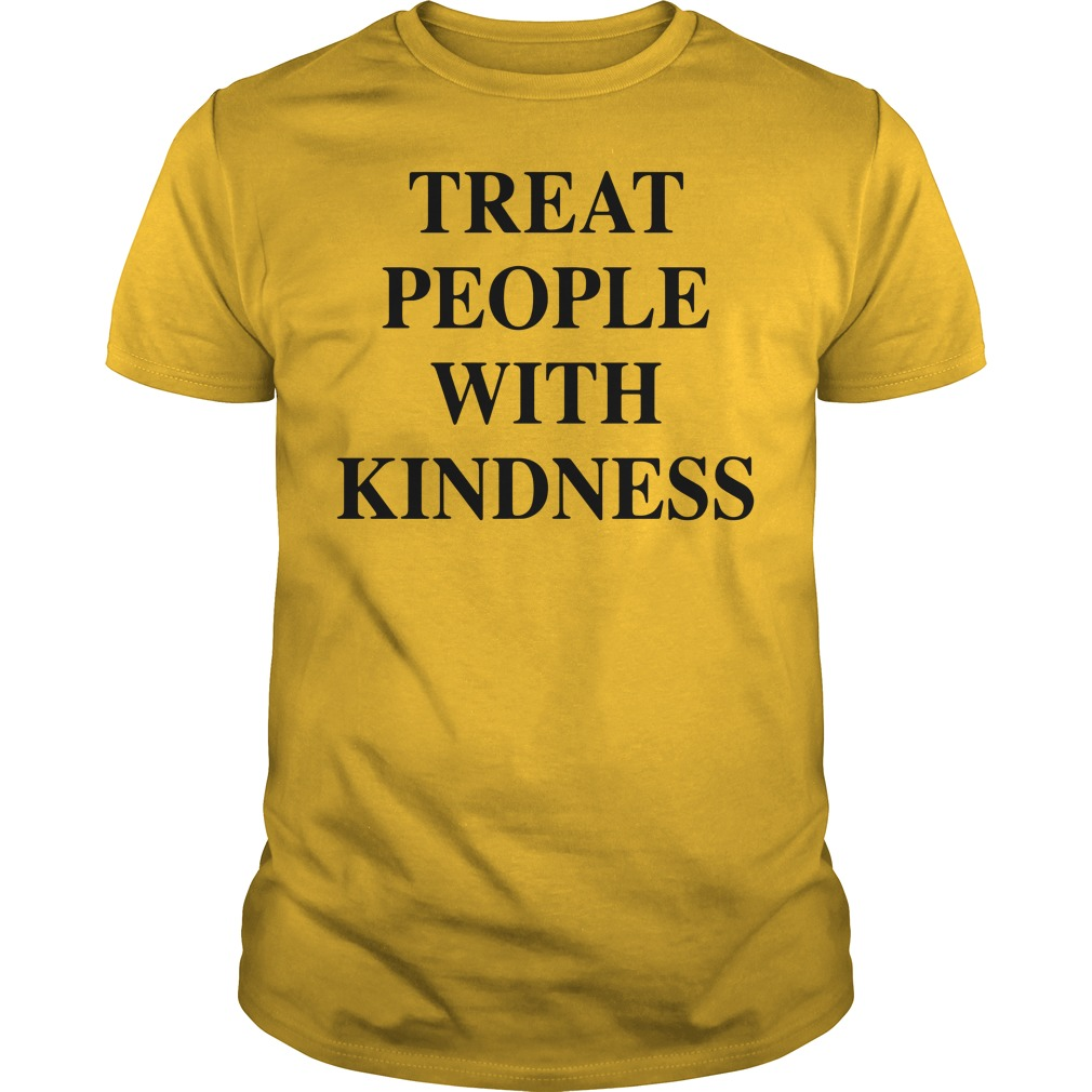 Treat People With Kindness Guys tee
