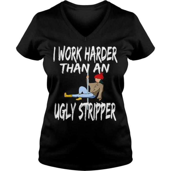 Work Harder Ugly Stripper V-neck