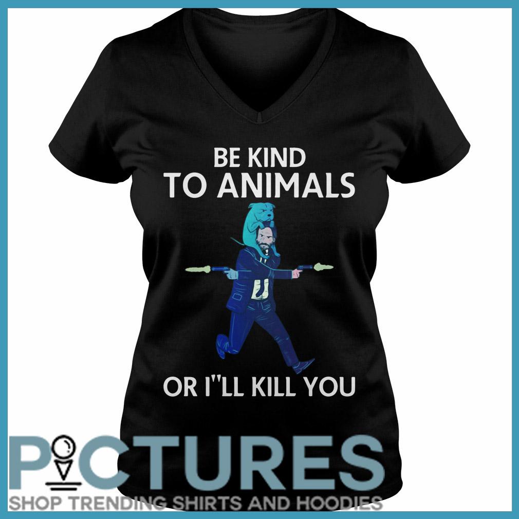 John Wick be kind to animals or I'll kill you V-neck