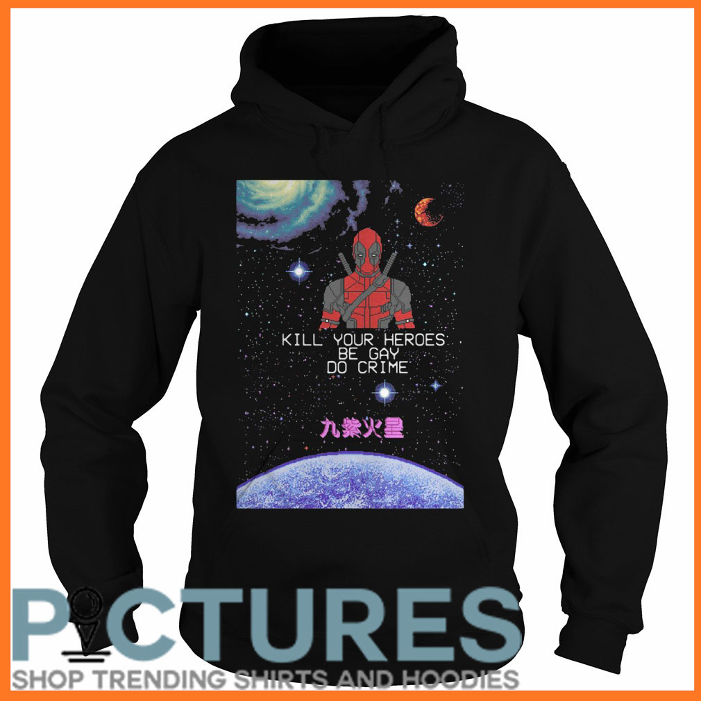 Spiderman kill your heroes be gay do crime Hoodie
