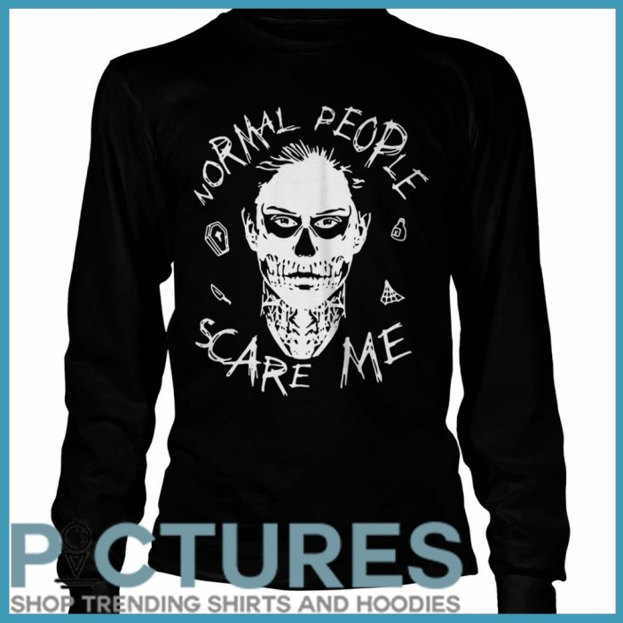 Evan Peters Normal people scare me Long sleeve