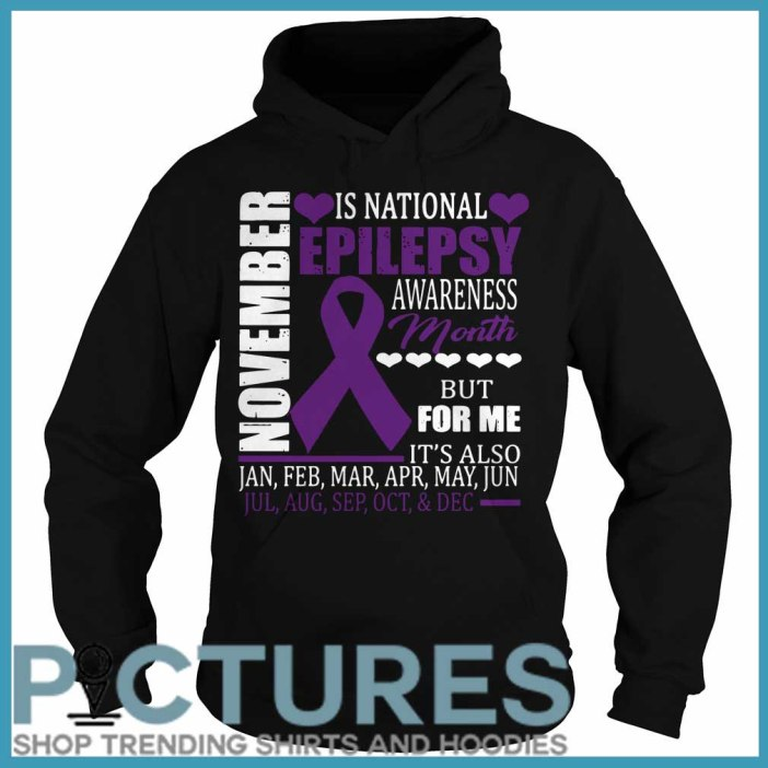 November is national epilepsy awareness month Hoodie