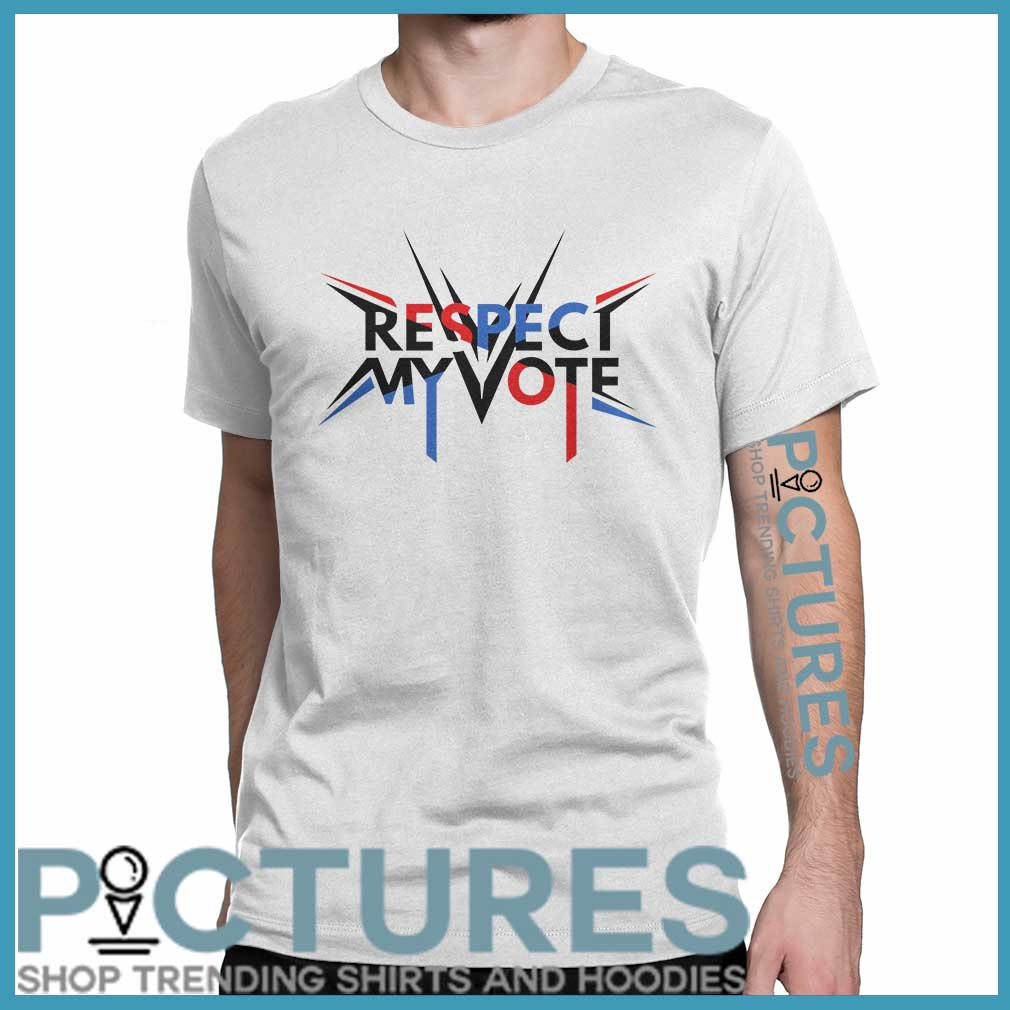 Respect my vote shirt