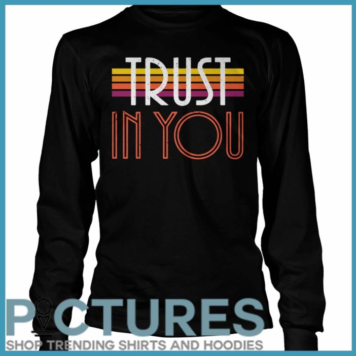Trust In You Long Sleeve