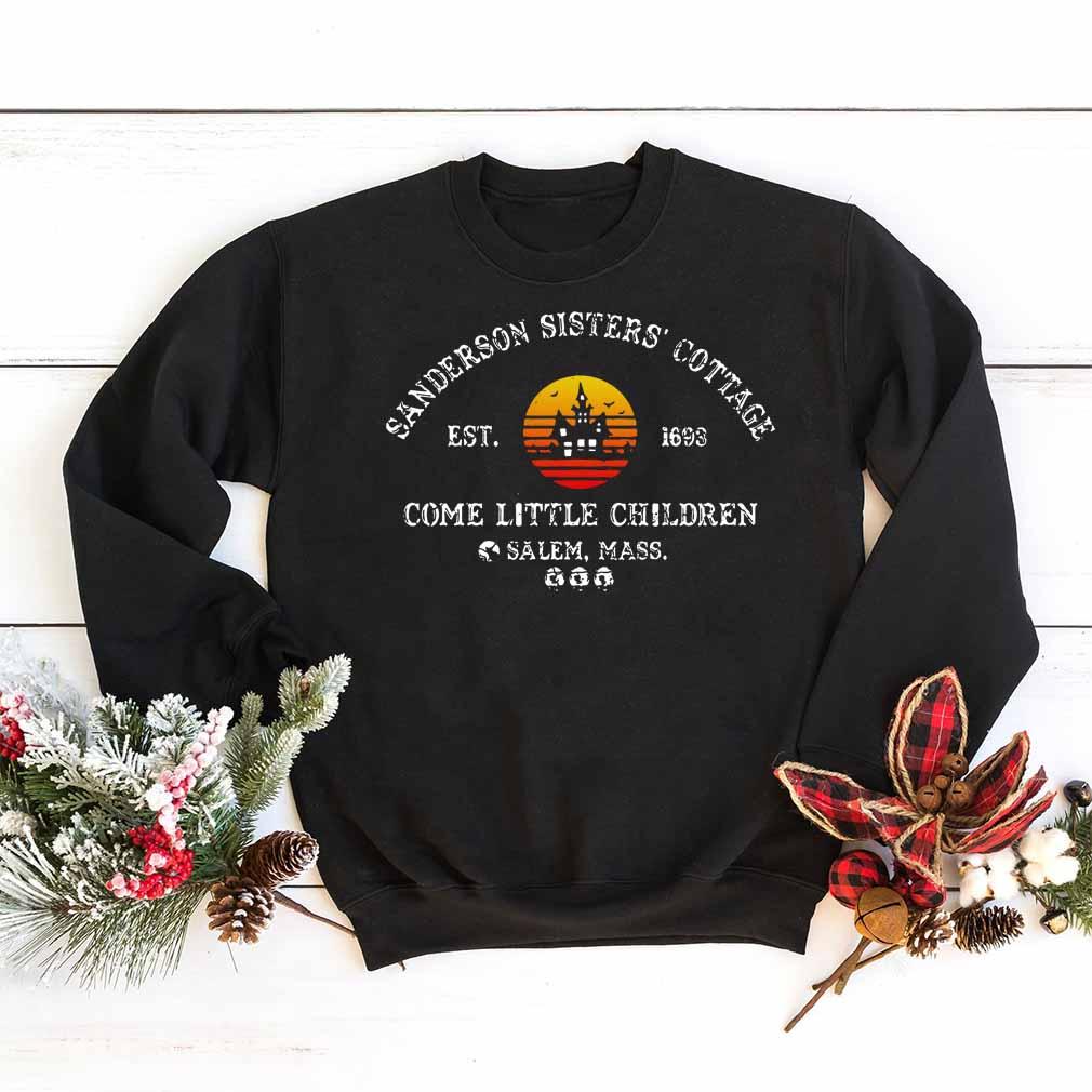 Sanderson sisters cottage est.1693 come little children Salem mass shirt