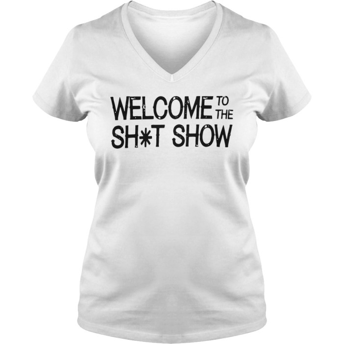 Welcome to the shit show v-neck
