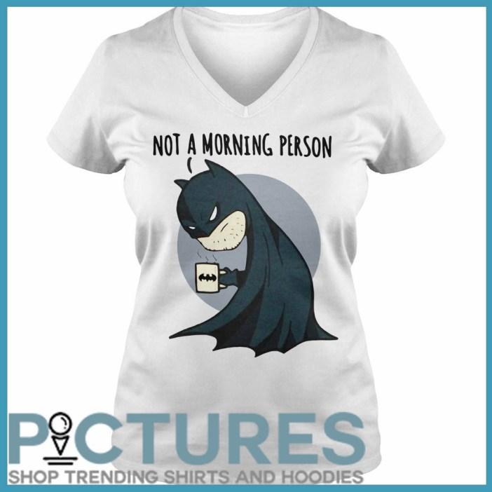 Batman Not a Morning Person v-neck