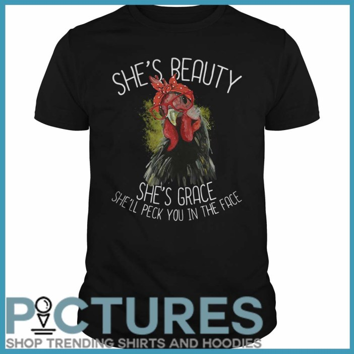 Santa Chicken She is Beauty She Grace She will Peck You In The Face Guys Tee