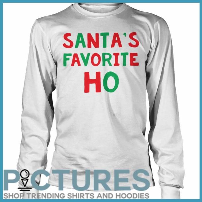 Santa's Favorite Ho Christmas long sleeve