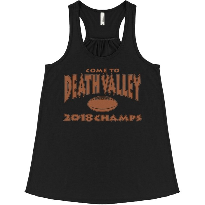 Come to death valley 2018 champs flowy tank