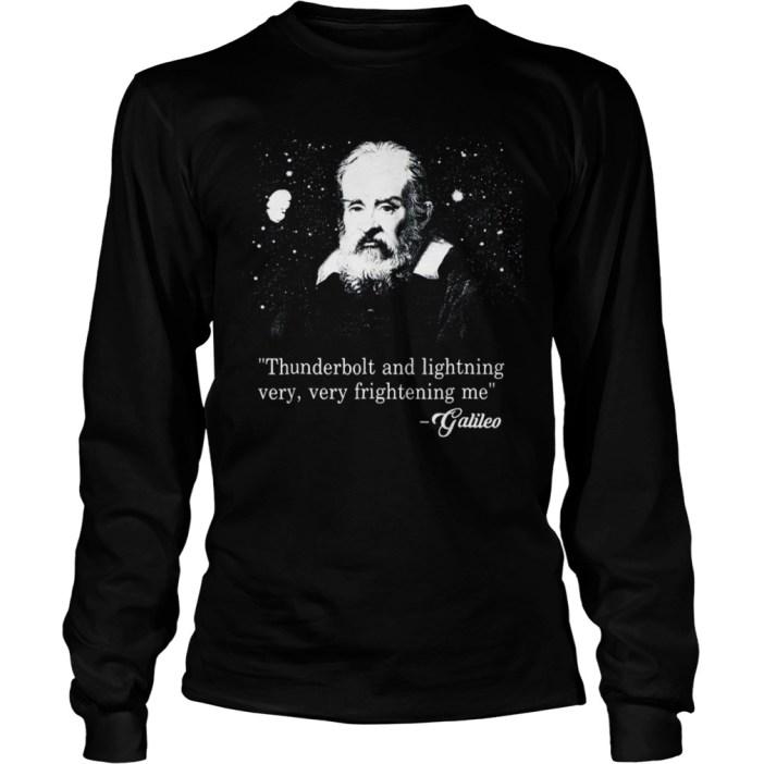 Thunderbolt and lightning very very frightening me Galileo long sleeve