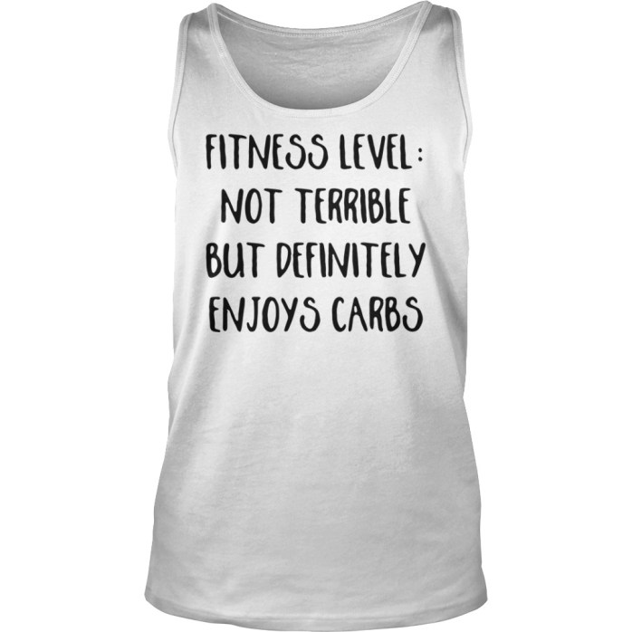 Fitness level not terrible but definitely enjoys carbs tank top