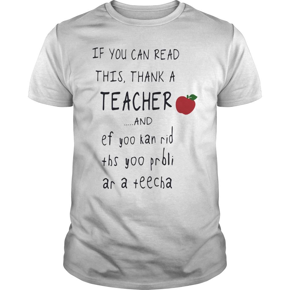 If you can read this thank a teacher and ef yoo kan rid ths yoo prbli ar a teecha guys tee
