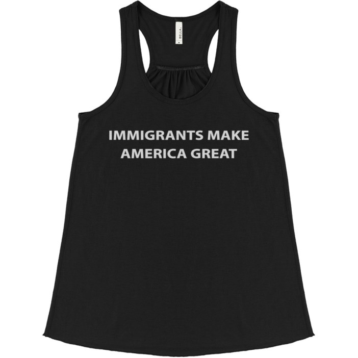 Immigrants make America great flowy tank