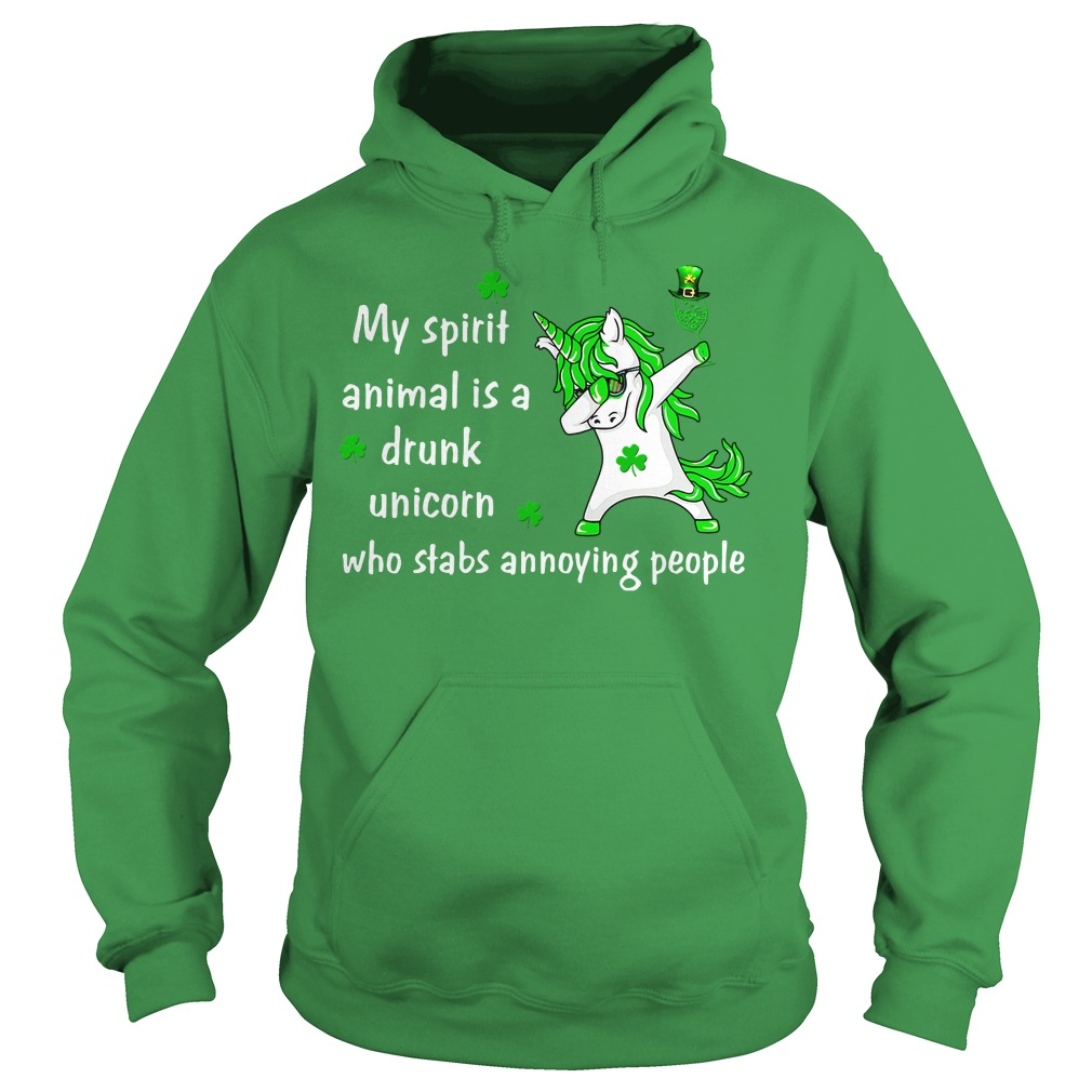 My spirit animal is a drunk Unicorn who stabs annoying people hoodie