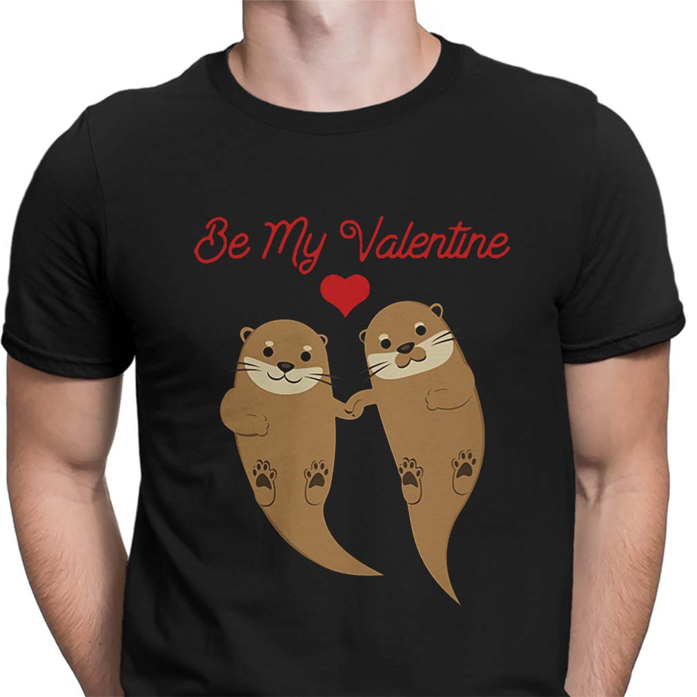 Otters Be My Valentine shirt