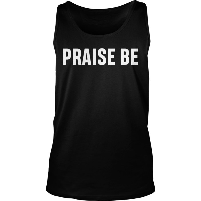 Praise be tank top