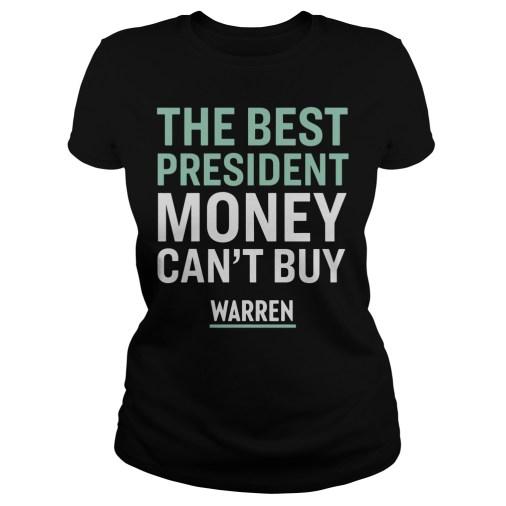 The best president money can't buy Warren ladies tee