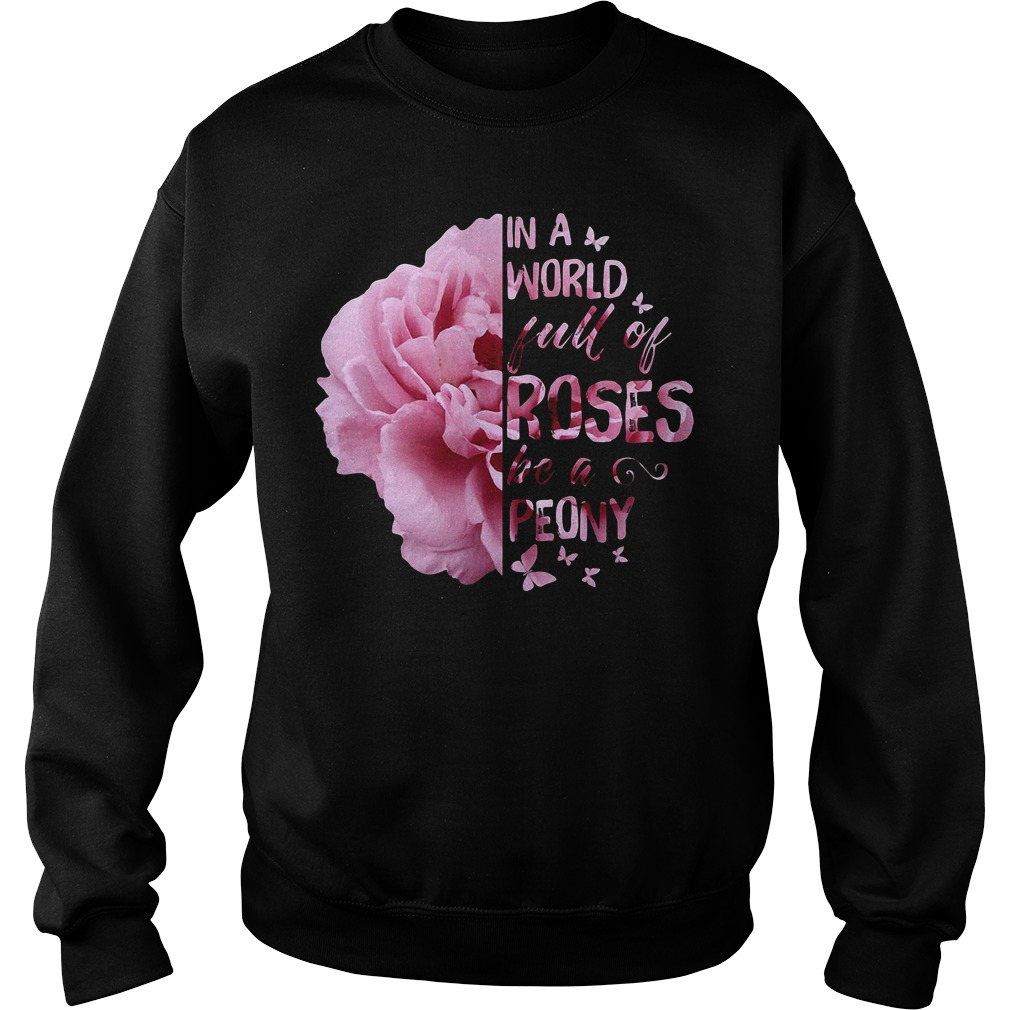 In a world full of roses be a Peony Sweater
